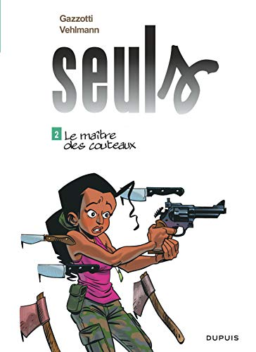 Seuls, Tome 2