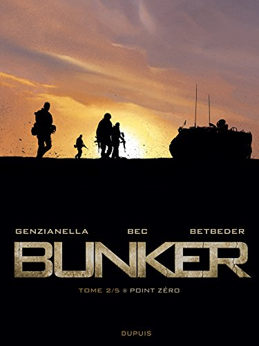 Bunker, Tome 2