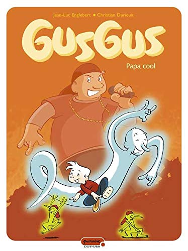 GusGus, Tome 2 : Papa cool
