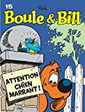 Boule et Bill. Tome 15, Attention Chien marrant ! |