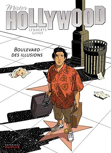 Mister Hollywood, Tome 1 : Boulevard des illusions