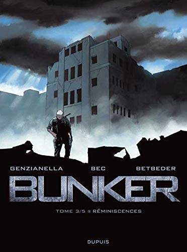 Bunker, Tome 3
