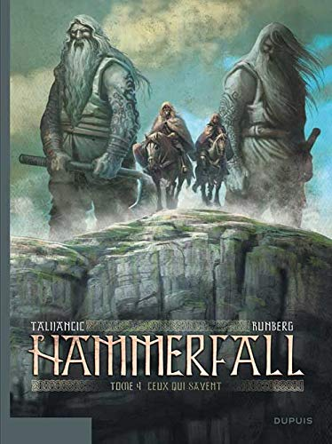 Hammerfall, Tome 4 : Ceux qui savent