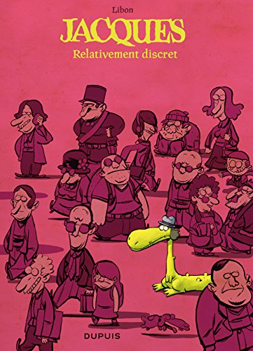Jacques le petit lézard géant, Tome 3 : Relativement discret