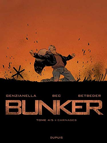 Bunker, Tome 4/5