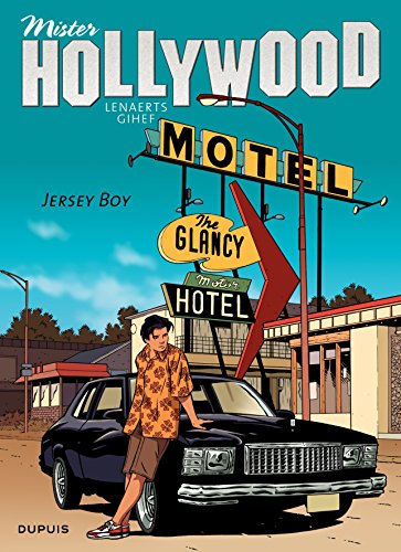 Mister Hollywood, Tome 2 : Jersey boy