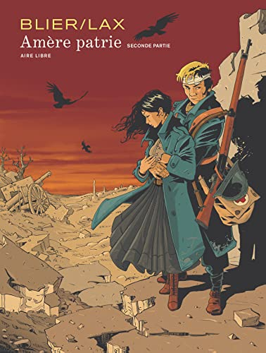 Amère patrie, Tome 2