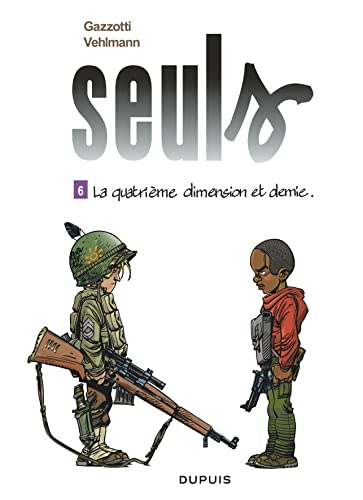 Seuls, Tome 6