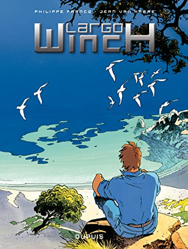 Largo Winch l'intégrale volume 1 : L'héritier T1 + Le groupe W T2 + OPA T3 + Business Blues T4