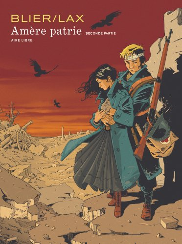 Amère patrie, Tome 2 :
