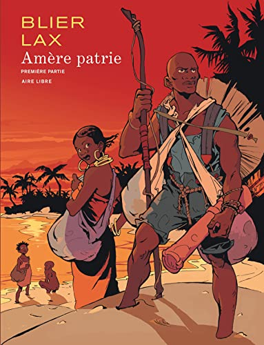 Amère patrie, Tome 1 :