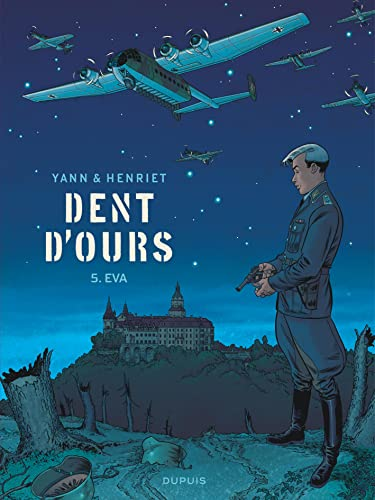 Dent d'ours. Tome 05, Eva |