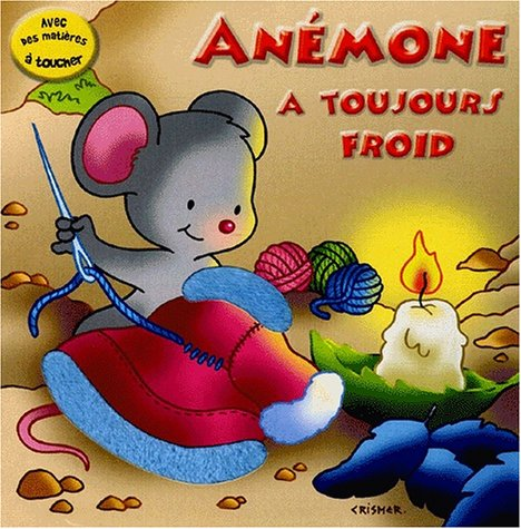 Anémone a toujours froid