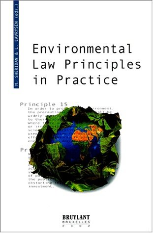 Environmental law principles in practice