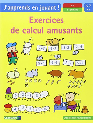 Exercices de calcul amusants CP