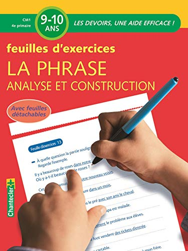 La phrase, analyse et construction