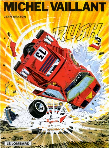 Michel Vaillant, tome 22 : Rush