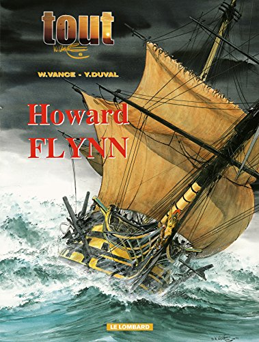 Tout Vance, tome 6 : Howard Flynn