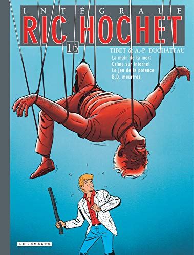 Ric Hochet l'Intégrale, Tome 16