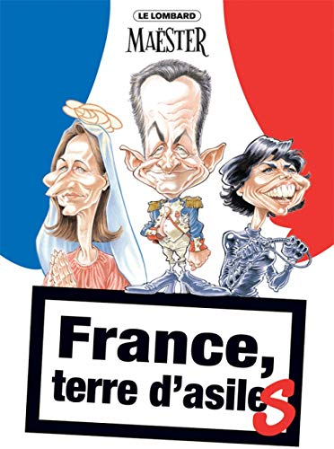 France, terre d'asile(s)