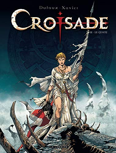 Croisade, Tome 2