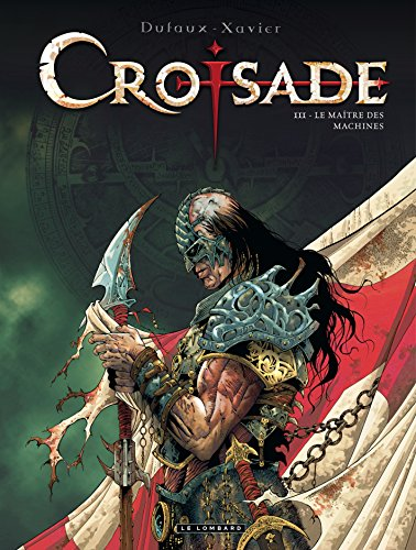 Croisade, Tome 3