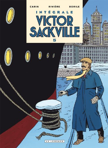Victor Sackville Intégrale, Tome 5 :