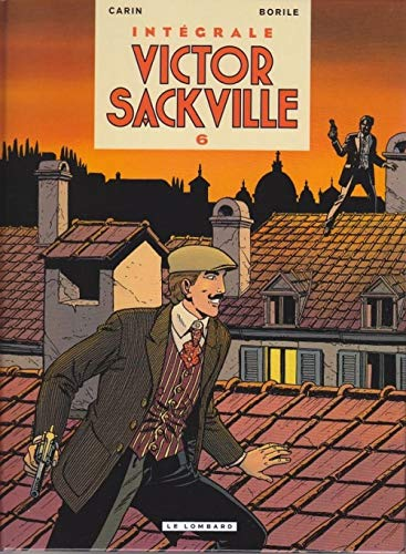 Victor Sackville Intégrale, Tome 6 :