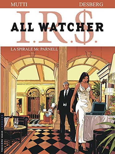 IRS All Watcher, Tome 4