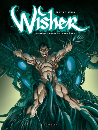 Wisher, Tome 4