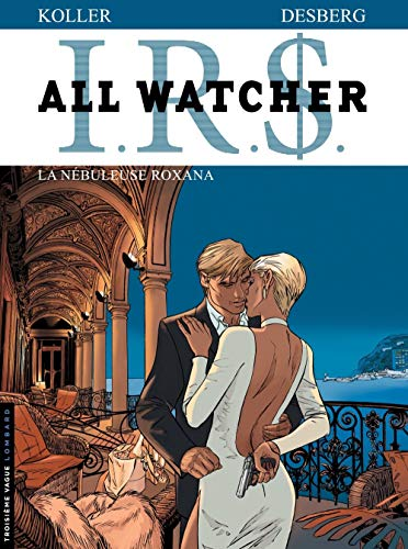 IRS All Watcher, Tome 2