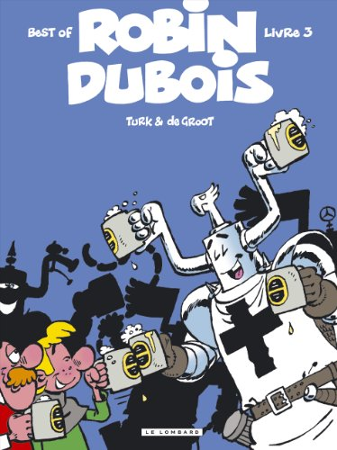 Best of Robin Dubois, Tome 3