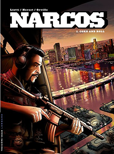 Narcos, tome 1