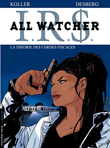 IRS All Watcher, Tome 6