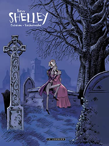 Percy Shelley, Tome 1 :