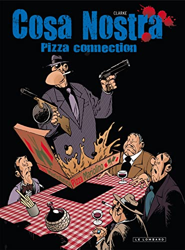Cosa Nostra, Tome 3 : Pizza connection