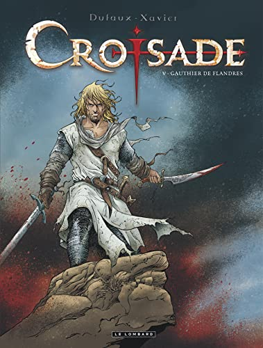Croisade, Tome 5