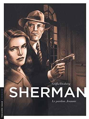 Sherman, Tome 6 : Le pardon. Jeannie