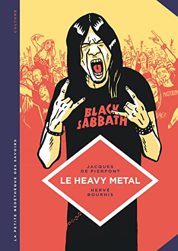 Heavy metal (Le) : De Black Sabbath au HellFest |