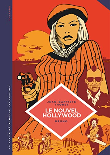 Le nouvel Hollywood : d'Easy rider à Apocalypse now