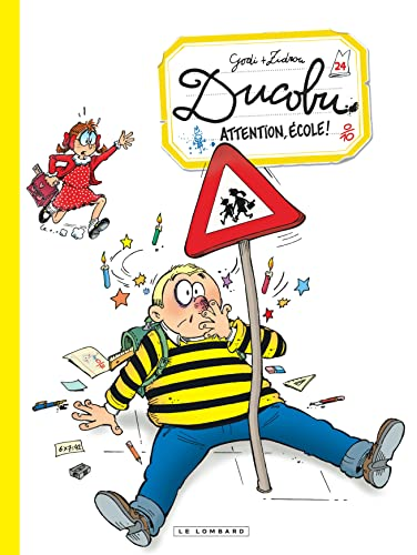 Ducobu, t.24 : ATTENTION, ECOLE ! |