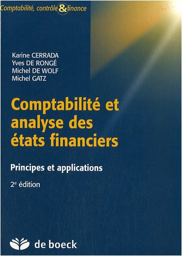 Comptabilité et analyse des états financiers : Principes et applications