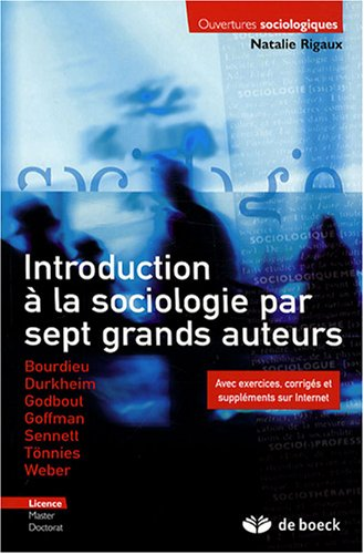 Introduction à la sociologie par sept grands auteurs