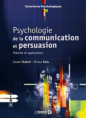 Psychologie de la communication et de la persuasion : Théories et applications