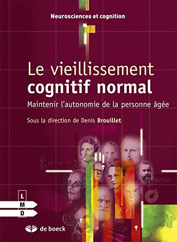 Le Vieillissement Cognitif Normal