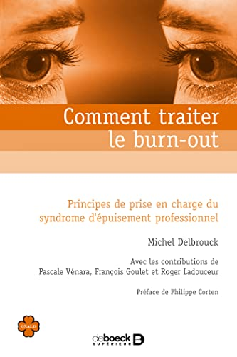 Comment traiter le burn-out ? : Principes de prise en charge du syndrome d'épuisement professionnel