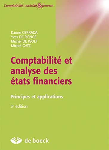 Comptabilite et Analyse des Etats Financiers -Principes et Applications