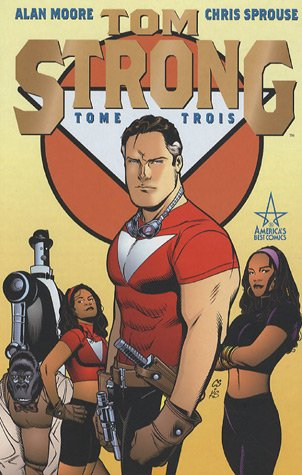 Tom Strong, Tome 3 :