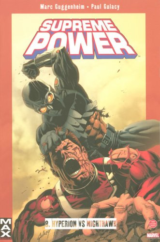 Supreme Power, Tome 8 : Hyperion vs Nighthawk