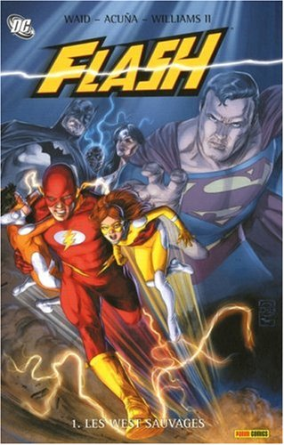 Flash, Tome 1 : Les West sauvages
